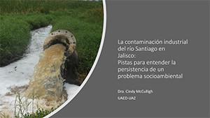 La contaminación industrial del río Santiago en Jalisco:  Pist